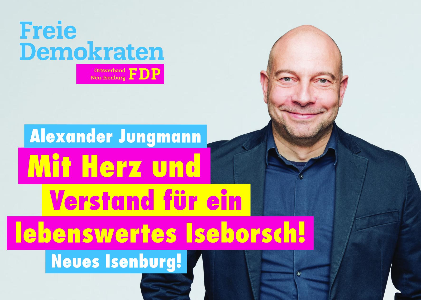 Alexander Jungmann, Listenplatz 4. zur Kommunalwahl am 14. März 2021 in Neu-Isenburg und Listenplatz 1 zur Ortsbeiratswahl in Gravenbruch.