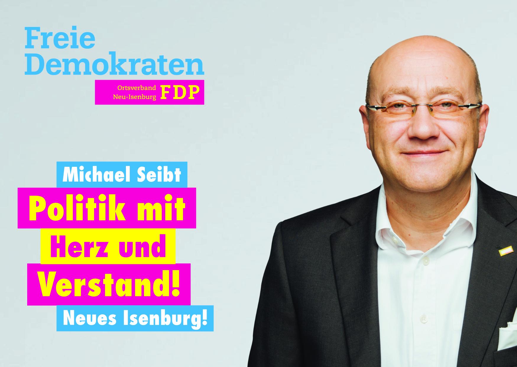 Michael Seibt, Listenplatz 2. zur Kommunalwahl am 14. März 2021 in Neu-Isenburg.