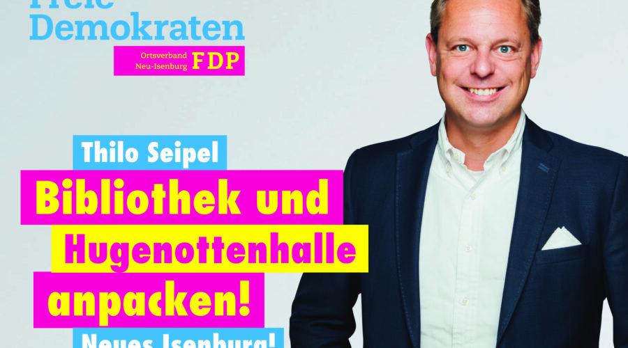 Spitzenkandidat Thilo Seipel, Listenplatz 1. zur Kommunalwahl am 14. März 2021 in Neu-Isenburg.